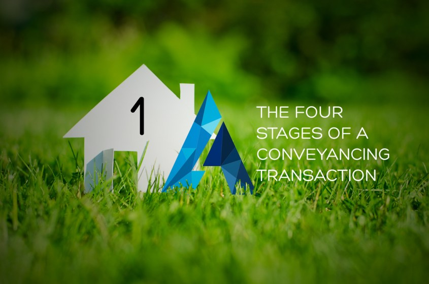 The Four Stages of a Conveyancing Transaction PART ONE – Pre Contractual