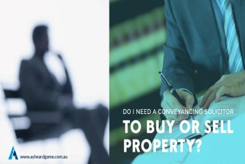 Do I Need a Conveyancing Solicitor To Buy or Sell Property?