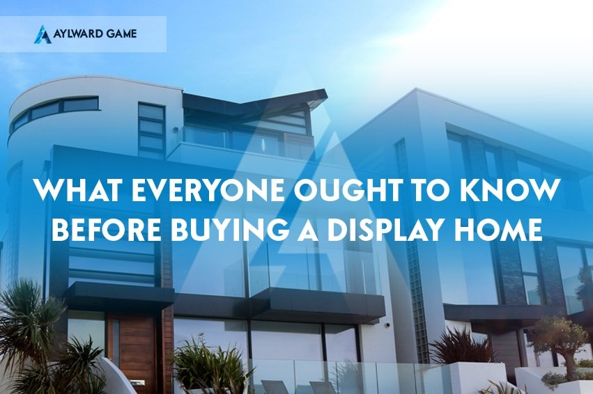 What Everyone Ought To Know Before Buying a Display Home