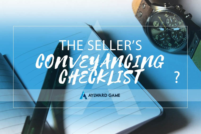 The Seller's Conveyancing Checklist Made Simple