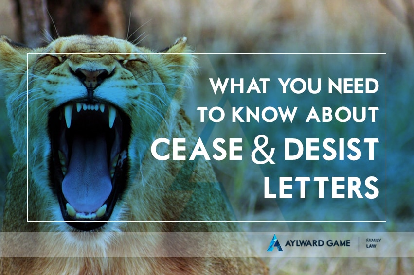 What You Need To Know About Cease & Desist Letters