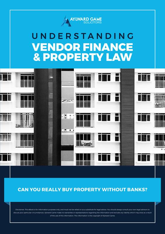 Vendor Finance & Property Law