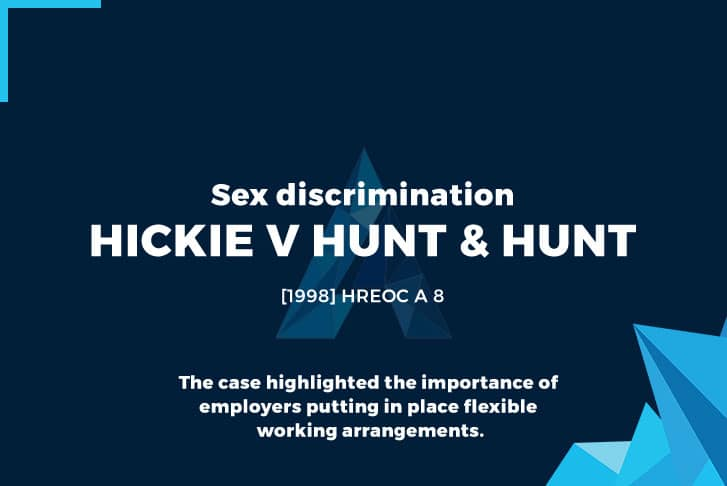 Sex discrimination Hickie v Hunt & Hunt