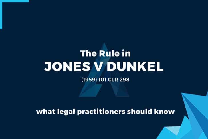 The Rule in  Jones v Dunkel