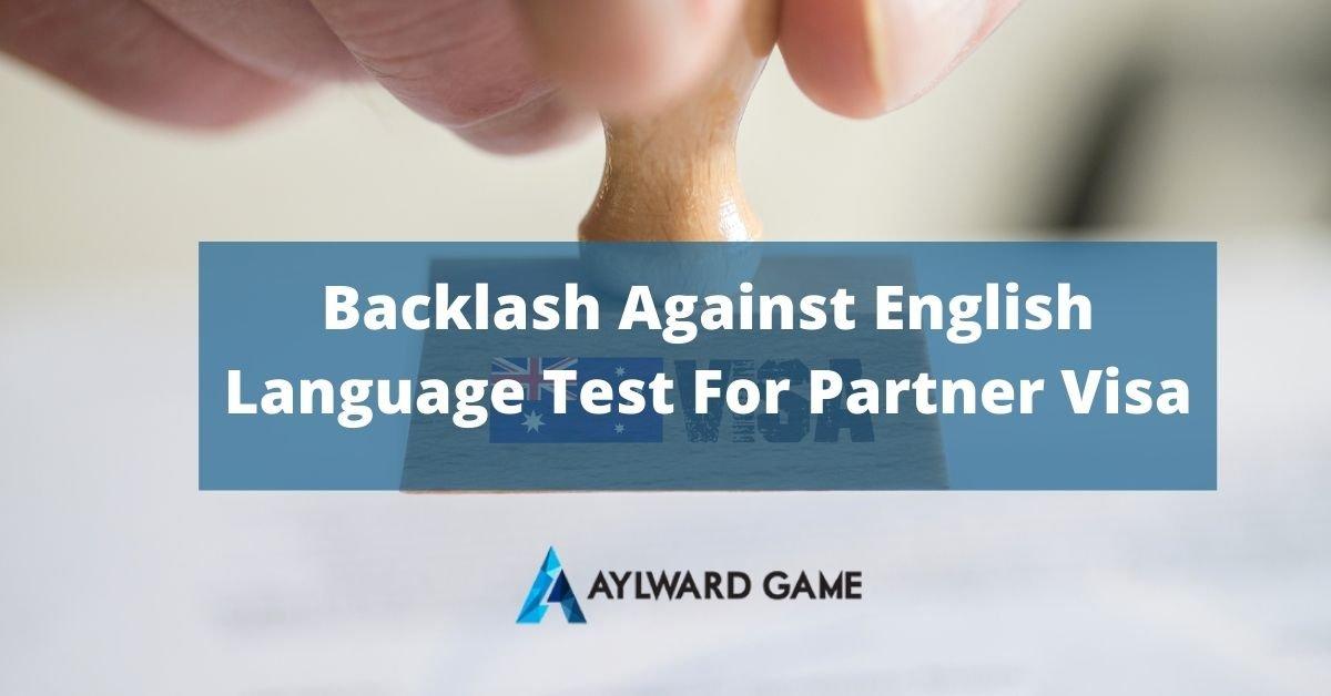 Backlash Against English Language Test For Partner Visa